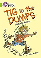 Tig in the Dump (Collins Big Cat) by…