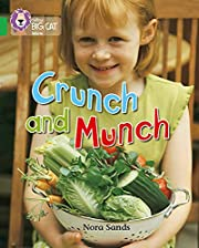 Crunch and Munch: Band 05/Green (Collins Big…