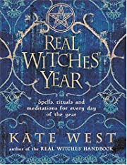 The Real Witches' Year: Spells, Rituals…