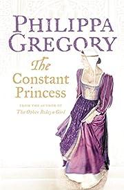 Constant Princess por Philippa Gregory