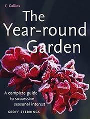 The Year-Round Garden af Geoff Stebbings