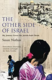 The Other Side of Israel: My Journey Across…