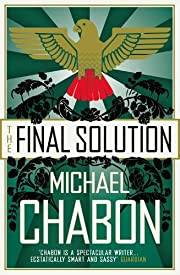THE FINAL SOLUTION af Chabon