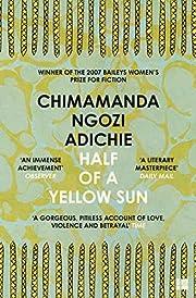 Half of a Yellow Sun – tekijä: Chimamanda…