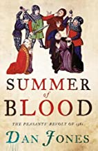 Summer of Blood: The Peasants' Revolt…