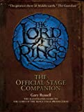 The lord of the rings : the official stage companion / Gary Russell