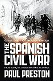 The Spanish Civil War : reaction, revolution and revenge / Paul Preston