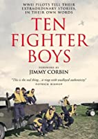 Ten Fighter Boys by Wing Commander Athol…