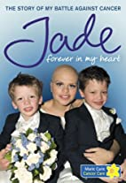 Forever in My Heart: The Story of My Battle…