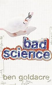 Bad science por Ben Goldacre
