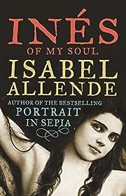 Inés of My Soul – tekijä: Isabel Allende