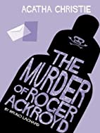 The Murder of Roger Ackroyd (Agatha Christie…
