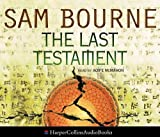 The last testament / Sam Bourne ; read by Russell Boulter