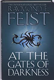 At the Gates of Darkness (The Riftwar Cycle:…