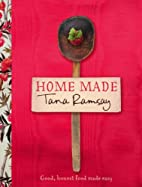 Home Made: Good, Honest Food Made Easy by…
