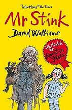 Mr Stink by David Walliams