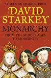 Monarchy : from the middle ages to modernity / David Starkey