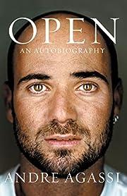 Open : an autobiography de Andre Agassi