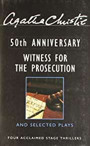 Witness for the Prosecution and Selected…