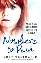 Nowhere to Run: Where do you go when…