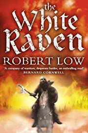 The White Raven (Oathsworn) de Robert Low