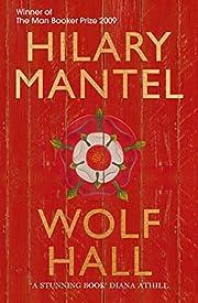 Wolf Hall por Hilary Mantel
