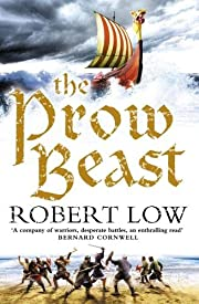 The Prow Beast (The Oathsworn Series, Book…