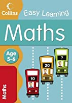 Collins Easy Learning - Maths: Age 5-6 by…