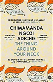 The Thing Around Your Neck av Chimamanda…