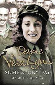 Some Sunny Day: My Autobiography por Vera…
