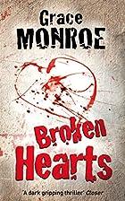Broken Hearts by Grace Monroe