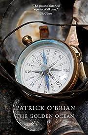 The Golden Ocean door Patrick O'Brian