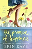 The promise of happiness / Erin Kaye