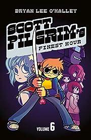 Scott Pilgrim's Finest Hour: Volume 6…