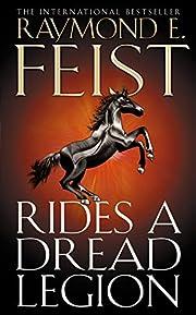 Rides a Dread Legion (The Riftwar Cycle: The…
