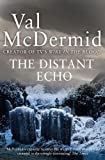 The distant echo / Val McDermid