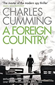 A Foreign Country (Thomas Kell Spy Thriller)…