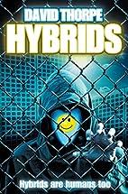Hybrids: Saga Competition Winner by David…