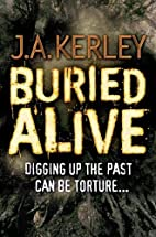 Buried Alive by J. A. Kerley