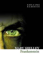 Frankenstein (Collins Classics) by Mary…