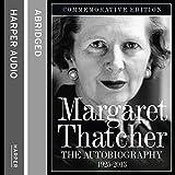 Margaret Thatcher : the autobiography 1925-2013 / Margaret Thatcher