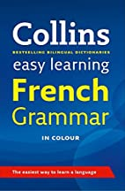 Collins Easy Learning: French Grammar by…