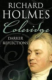 Coleridge: Darker Reflections de Richard…