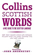 Collins Scottish Words: A wee guide to the…