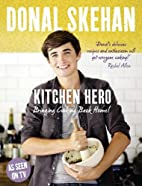 Kitchen Hero: Bringing Cooking Back Home by…