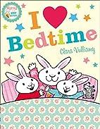 I Heart Bedtime (Martha and the Bunny…