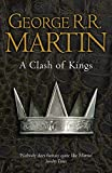 A Clash of Kings (Reissue) (A Song of Ice and Fire, Book 2)