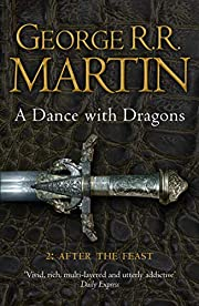 A dance with dragons. 2, After the feast av…