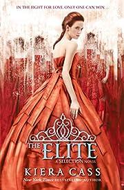 Elite: Kiera Cass: Book 2 (The Selection) af…