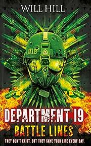 Battle Lines (Department 19, Book 3) af Will…